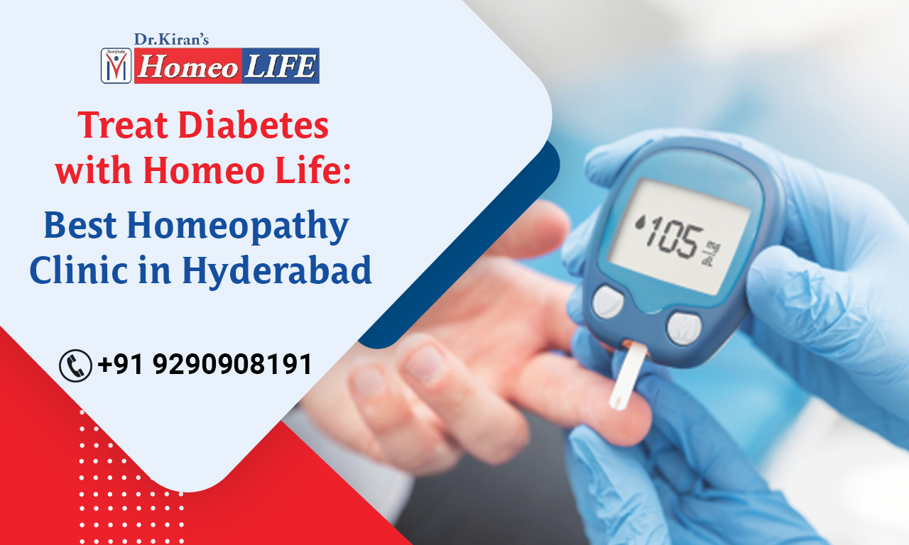 Treat Diabetes with Homeo Life: Best Homeopathy Clinic in Hyderabad